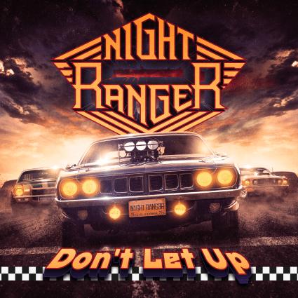 New Music:  Night Ranger's Don't Let Up - Brad Gillis Shines Like Always!
