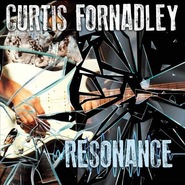 "Curtis Fornadley Releases New Album ""Resonance"""