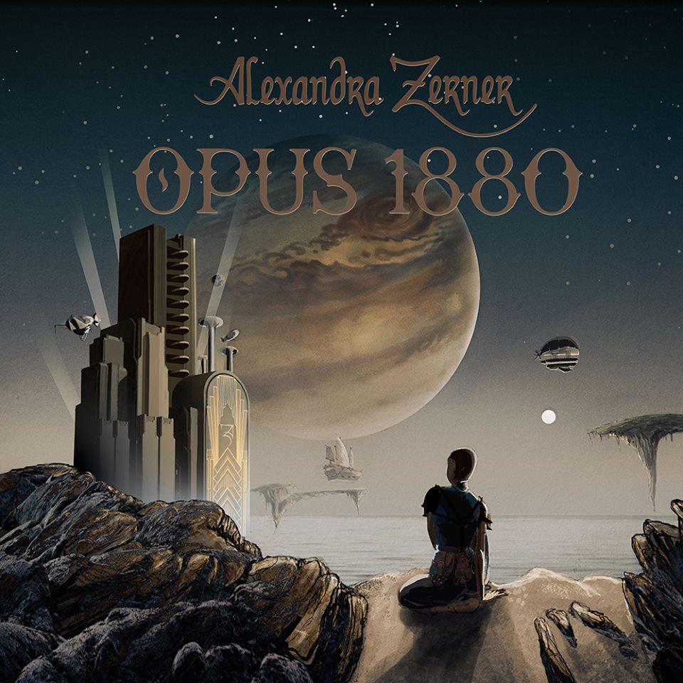 Alexandra Zerner Releases Her New Album Opus 1880