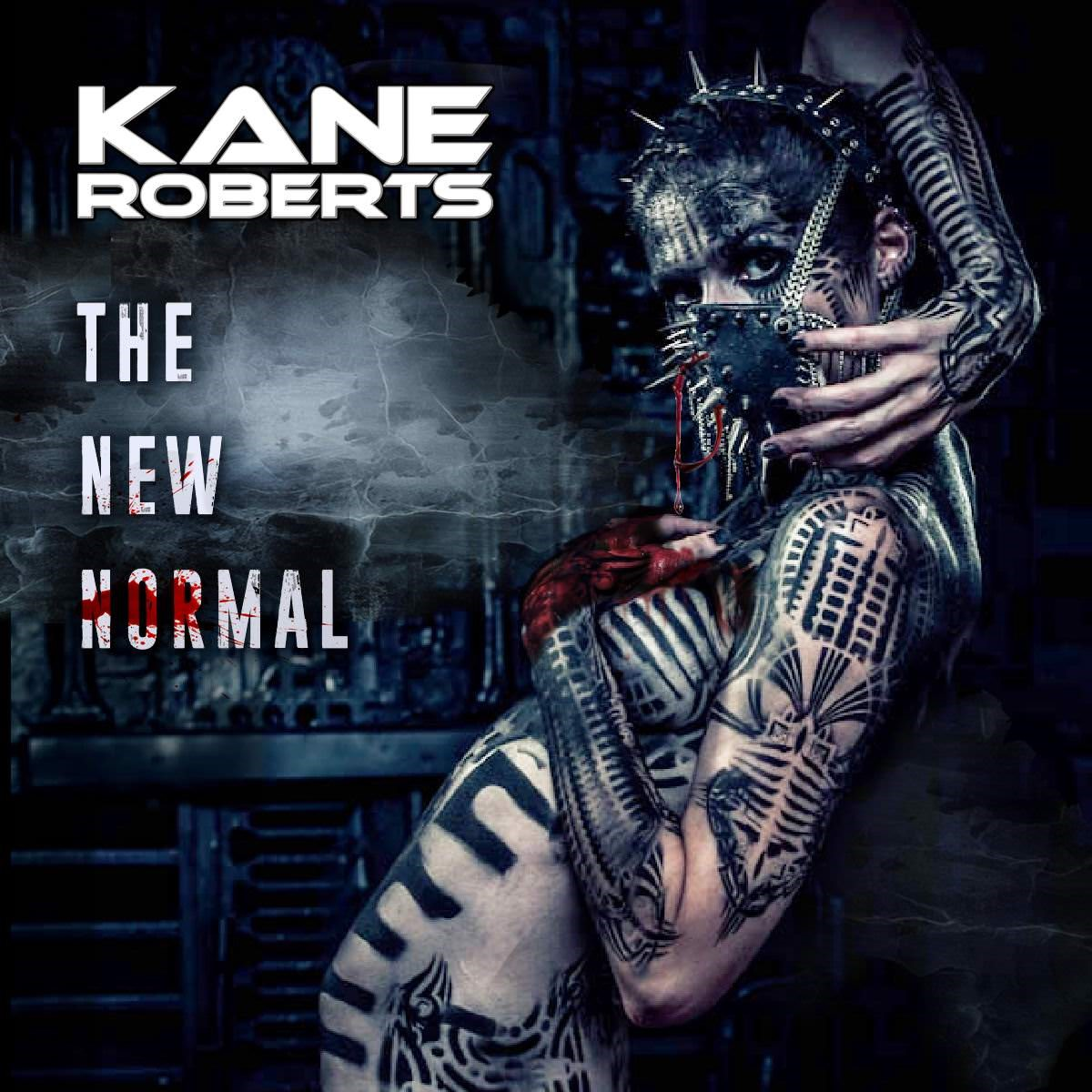 "Kane Roberts To Release ""The New Normal"" January 25, 2019"