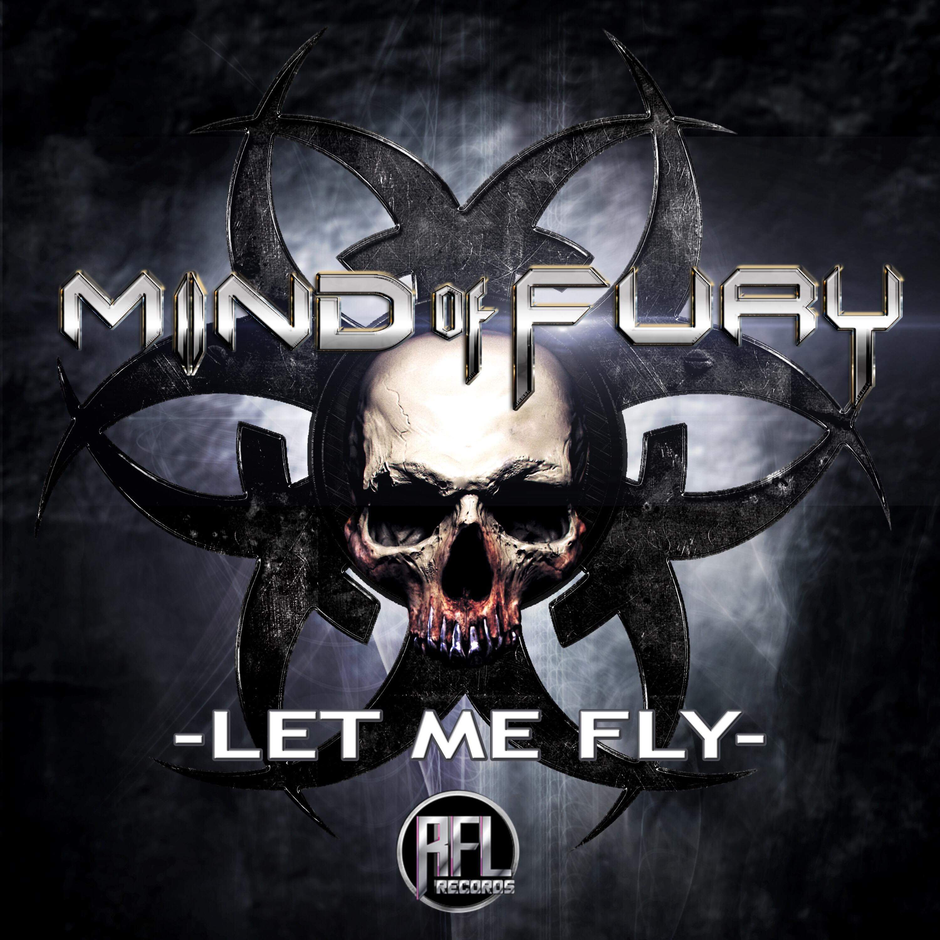 """Mind Of Fury Releases New Video For """"Let Me Fly"""""""
