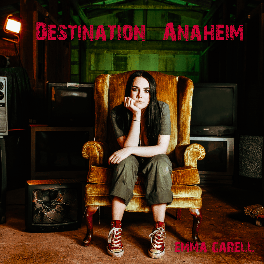 "Emma Garell Releases Video For ""Destination Anaheim"""