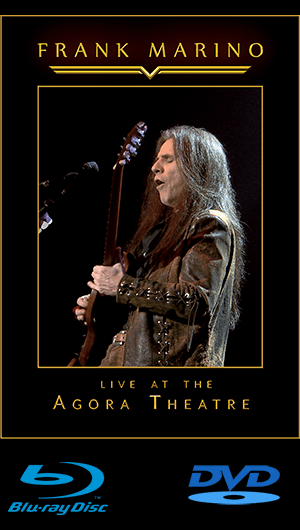 "Frank Marino's Long-Awaited DVD ""Live At The Agora Theater"" Is Released"