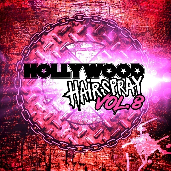 Hollywood Hairspray Volume 8 Featuring Members Of Tyketto, Extreme & Dangerous Toys Now Available