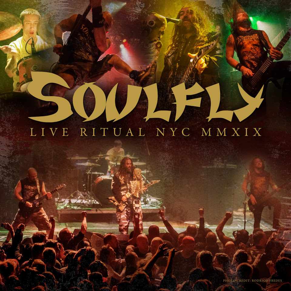 Soulfly Announce & Release Live Ritual NYC MMXIX Digital EP